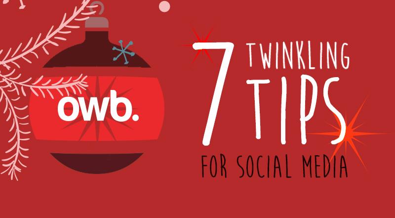 7 Social Media Tips at Christmas